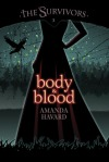 Body & Blood