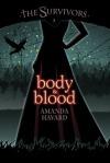 Body & Blood